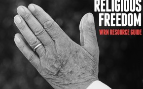 Religious Freedom – The Right Of Every Human Being: Background, Sites & Resources