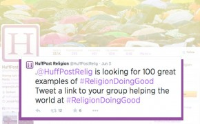 Huffington Post Crowdsourcing #ReligionDoingGood Charity Stories