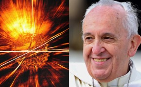 Big Bang Theory Agrees with the Bible Says Pope Francis