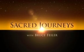 "PBS Travel Show ""Sacred Journeys"" Follows Religious Pilgrimages"
