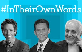New #InTheirOwnWords Interviews: Joel Osteen, David Miscavige, and Feisal Abdul Rauf