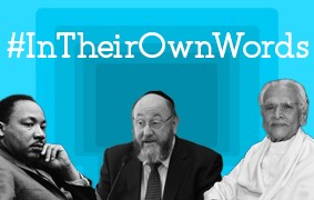 New #InTheirOwnWords Interviews: Martin Luther King, Jr., Chief Rabbi Ephraim Mirvis, and Jain Master Shri Chitrabhanuji