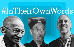 New #InTheirOwnWords Interviews: Mahatma Gandhi, Min Zhiting, and Brian Houston