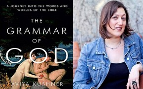 'The Grammar of God': How Grammatical Nuances can Change the Meaning of the Bible