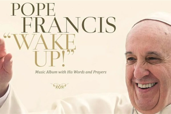 Pope Francis Wake Up