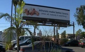 """Atheists Make Better Lovers"" Billboard Goes up in Orange County, CA"