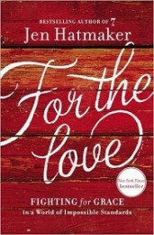 For the Love -August 18, 2015