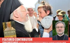 Humble Visionary and Silent Revolutionary: Ecumenical Patriarch Bartholomew Celebrates 25 Years of Service