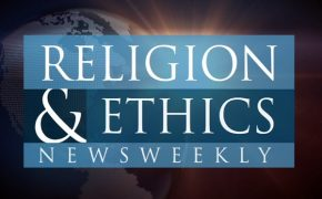 20 Years of PBS Show 'Religion and Ethics NewsWeekly' Come to an End Feb. 24, 2017