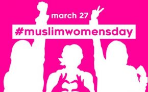 #MuslimWomensDay Celebration Hit with Backlash