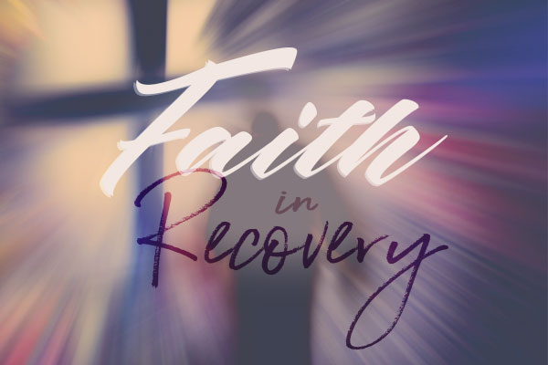 FaithinRecovery Pt. 2