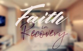 Faith in Recovery Pt. 3: Is Faith-Based Addiction Treatment More Effective?