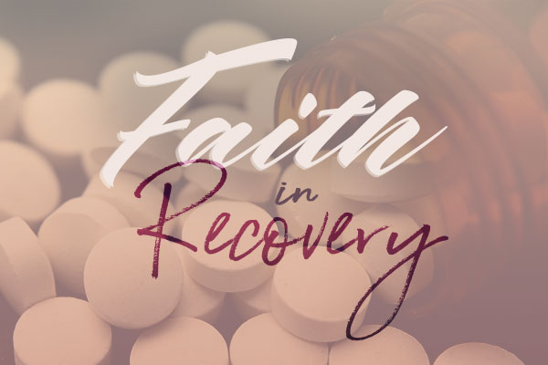 Faith in Recovery Pt. 7