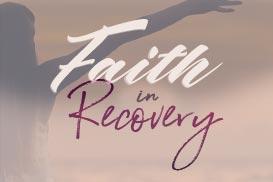Faith In Recovery
