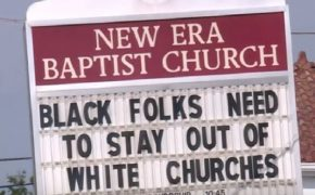 "Pastor Posts ""Black Folks Need To Stay Out Of White Churches"" Sign"