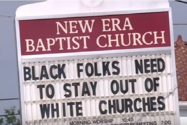 "Black Pastor Posts ""Black Folks Need to Stay Out of White Churches"" Sign"