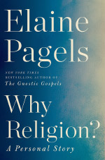 Elaine Pagels Why Religion