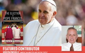 How Pope Francis was Selected to Lead the Catholic Church: An Interview with Gerard O'Connell