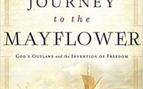 "Book Review of ""The Journey to the Mayflower: God's Outlaws and the Invention of Freedom"" by Stephen Tomkins"