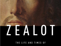 Book Review: Zealot: The Life and Times of Jesus of Nazareth by Reza Aslan